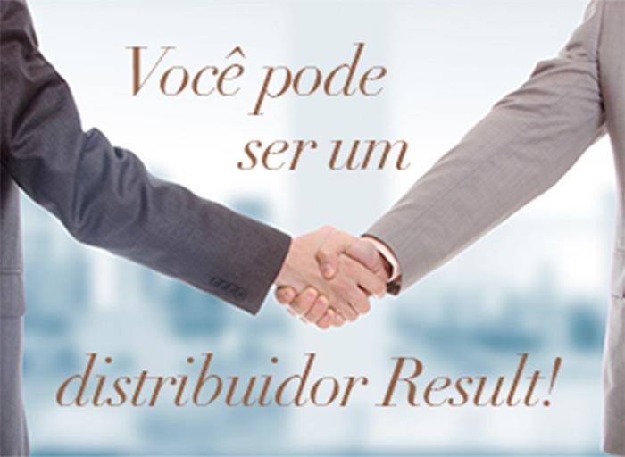 Você pode ser um distribuidor Result!